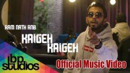 Kaigeh Kaigeh Song Lyrics - Ram Nath RNB