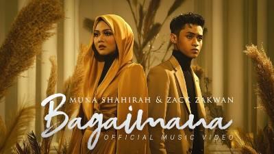 Lirik Lagu Bagaimana - Muna Shahirah & Zack Zakwan