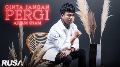 Lirik Lagu Cinta Jangan Pergi - Azzam Sham