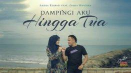 Lirik Lagu Dampingi Aku Hingga Tua - Andra Respati Feat Gisma Wandira