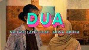 Lirik Lagu Dua - Najwa Latif Feat Akwa Arifin