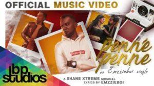 Penne Penne Song Lyrics - Emzzieboi Feat Shane Xtreme