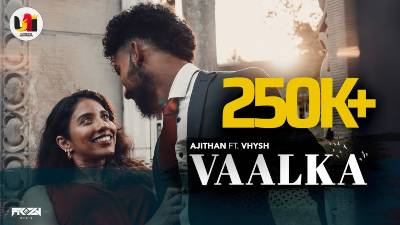 Vaalka Song Lyrics - Ajithan Feat Vhysh