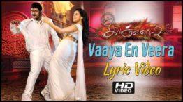 Vaaya En Veera Song Lyrics In English - Kanchana 2