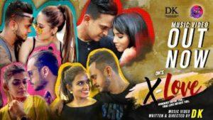 X-Love Song Lyrics - Dinesh Kumar (DK)