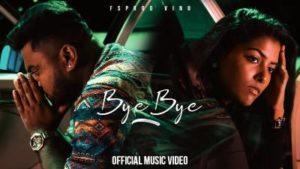 Bye Bye Song Lyrics - FSPROD Vinu