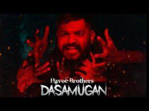 Dasamugan Song Lyrics - Havoc Brothers