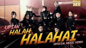Lirik Lagu Halah Halahai - Upiak