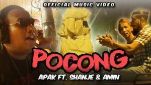 Lirik Lagu Pocong - Apak Feat Shanje & Amin