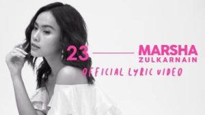 Lirik Lagu 23 - Marsha Zulkarnain