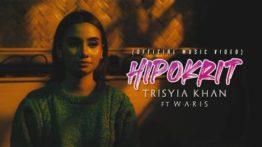 Lirik Lagu Hipokrit - Trisyia Khan Feat WARIS