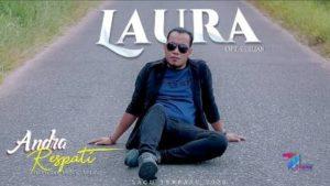 Lirik Lagu Laura - Andra Respati