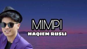 Lirik Lagu Mimpi - Haqiem Rusli