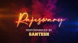 Rajeswary Song Lyrics - Santesh