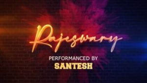 Rajeswary Song Lyrics - Santesh