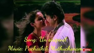 Un Sirippinil Song Lyrics - Pachaikili Muthucharam