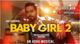 Oh Baby Girl 2 Song Lyrics - Aari & Achu Rajamani