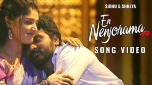 En Nenjorama Song Lyrics - Sidhu & Shreya