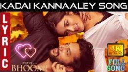 Kadai Kannaaley Song Lyrics In English - Bhoomi