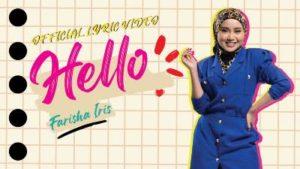 Lirik Lagu Hello - Farisha Iris