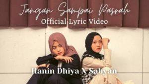 Lirik Lagu Jangan Sampai Pasrah - Hanin Dhiya Feat Sabyan
