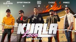 Lirik Lagu Kuala Loco - Lil J, Jaasuzuran, Spartanker, Chiko & Paroi