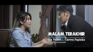 Lirik Lagu Malam Terakhir - Via Vallen Feat Chevra Papinka