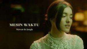Lirik Lagu Mesin Waktu - Mawar De Jongh