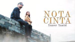 Lirik Lagu Nota Cinta - Yuzer Yazid