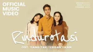 Lirik Lagu Rindu Rotasi - Dewa Dayana, Yasamin Jasem & Maisha Kanna