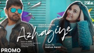 Azhagiye Song Lyrics - Joshua Aaron