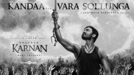 Kandaa Vara Sollunga Song Lyrics - Dhanush's Karnan