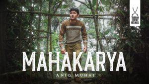 Lirik Lagu Mahakarya - Aniq Muhai