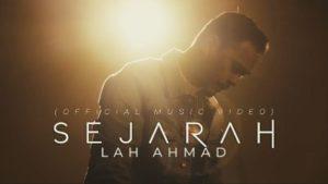 Lirik Lagu Sejarah - Lah Ahmad