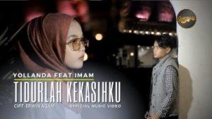 Lirik Lagu Tidurlah Kekasihku - Yollanda Feat Imam