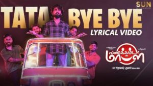 Tata Bye Bye Song Lyrics - Vanakkamda Mappilei