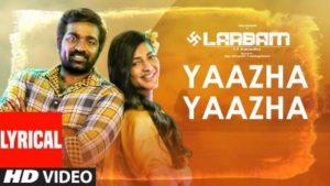 Yaazha Yaazha Song Lyrics - Vijay Sethupathi's Laabam