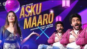 Asku Maaro Song Lyrics - Kavin, Dharan Kumar & Sivaangi