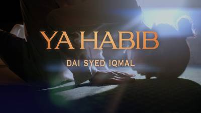 Lirik Lagu Ya Habib- Dai Syed Iqmal