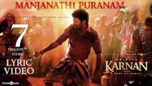 Manjanathi Puranam Song Lyrics - Karnan
