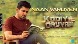 Naan Varuven Song Lyrics - Kodiyil Oruvan
