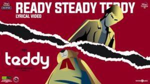 Ready Steady Teddy Song Lyrics - Arya's Teddy