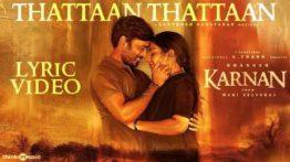 Thattaan Thattaan Song Lyrics - Dhanush's Karnan