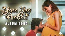Yaen Yen Anbhe Song Lyrics - Prashan Sean & Sanggari Krish