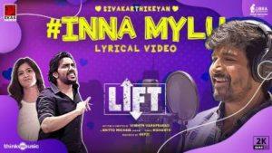 Inna Mylu Song Lyrics - LIFT Feat Sivakarthikeyan