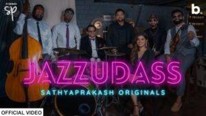 Jazzudass Song Lyrics - Sathyaprakash