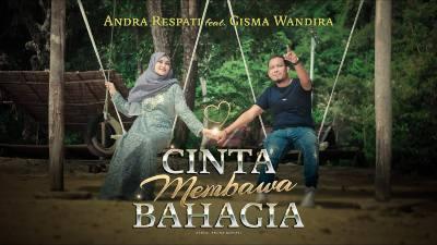 Lirik Lagu Cinta Membawa Bahagia - Andra Respati Feat Gisma Wandira
