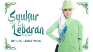 Lirik Lagu Syukur Lebaran - Aina Abdul