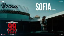 Sofia Song Lyrics In Tamil - 99 Songs