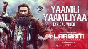Yaamili Yaamiliyaa Song Lyrics - Laabam